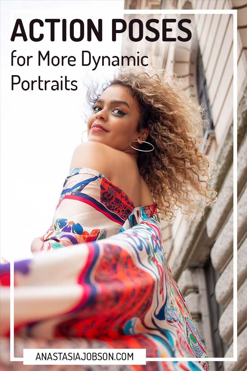 Action posing ideas for more dynamic portraits - Anastasia Jobson Photography business blog