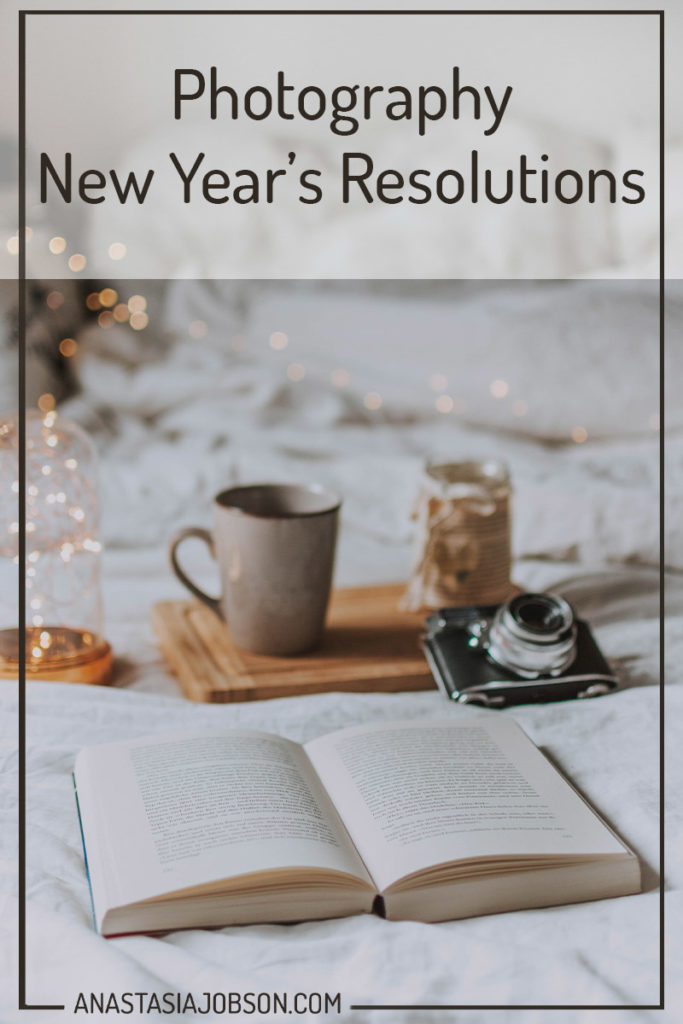new year's resolutions to be a better photographer