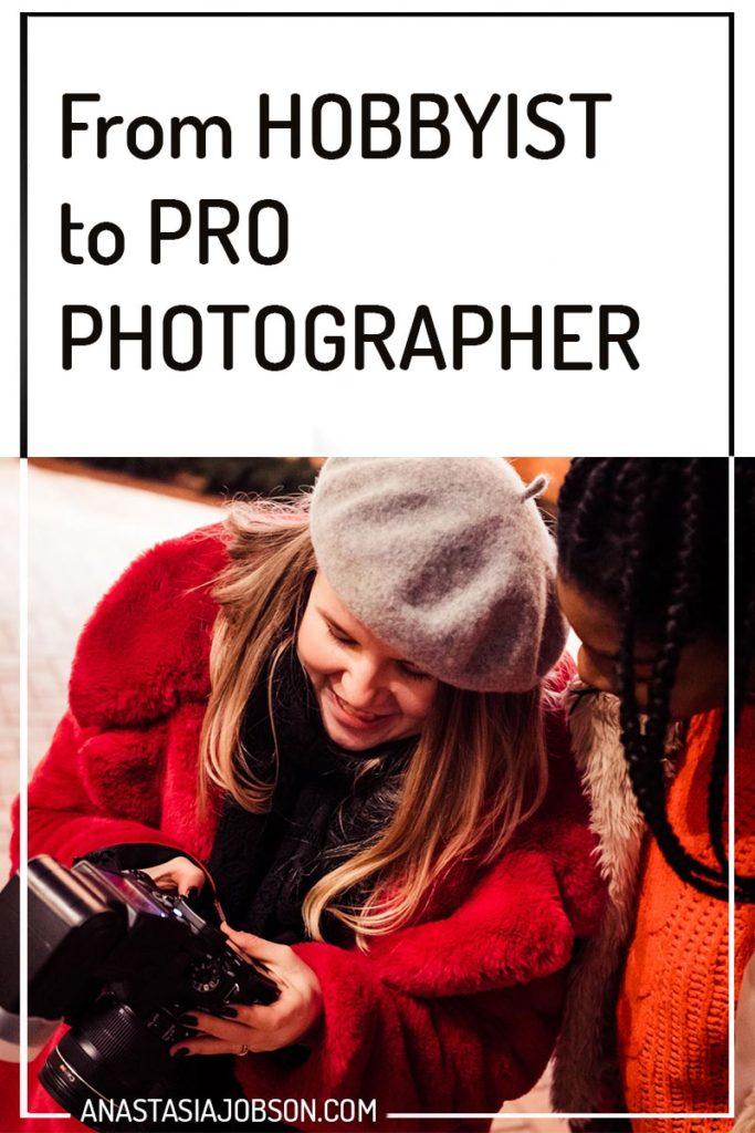 Anastasia Jobson - how I went from hobbyist to pro photographer