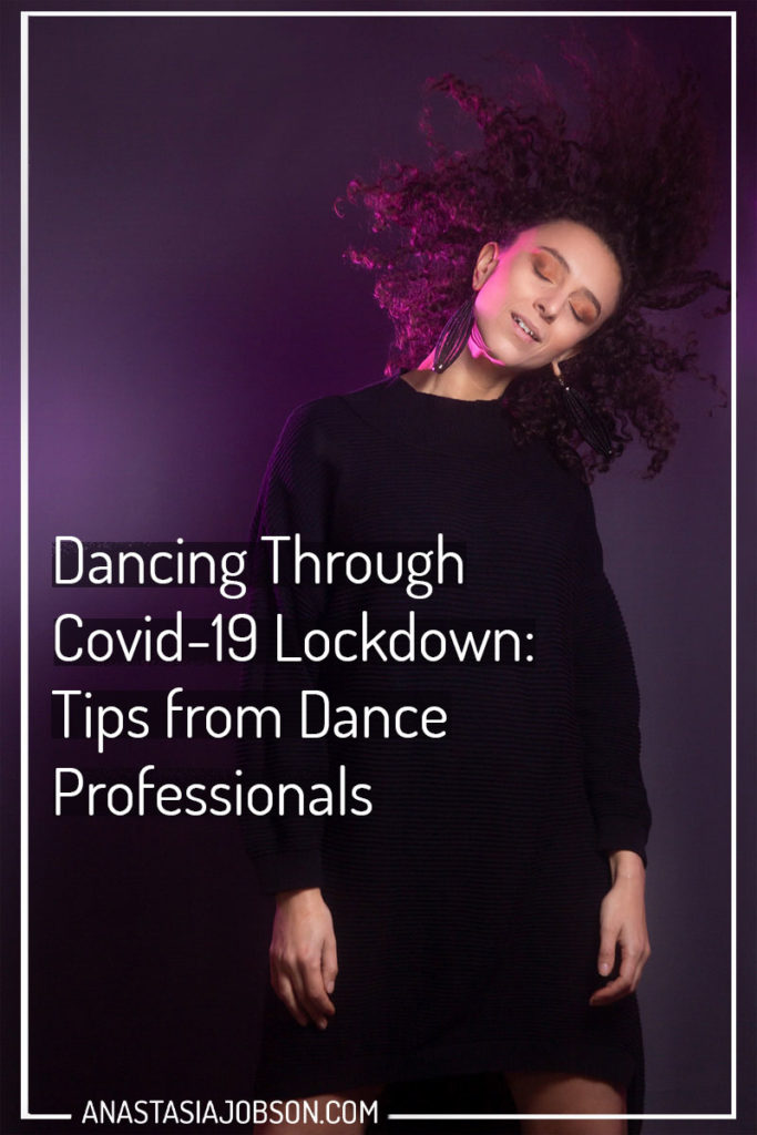 A woman flicking her curly hair. Text saying: Dancing through Covid-19 lockdown: tips from dance professionals
