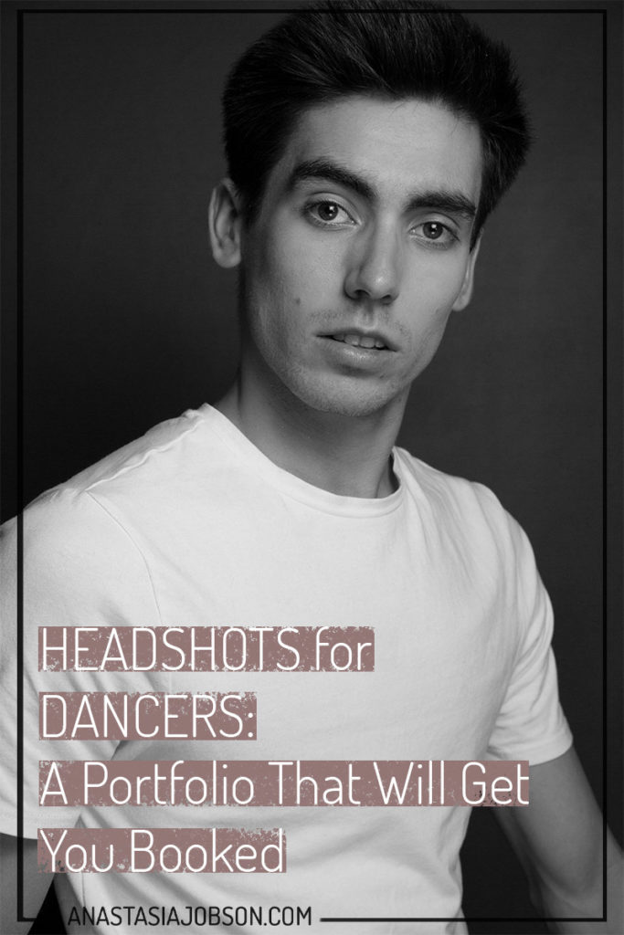 A black and white portrait of a man in a white top. Text on pink background says Headshots for dancers: A portfolio that will get you booked