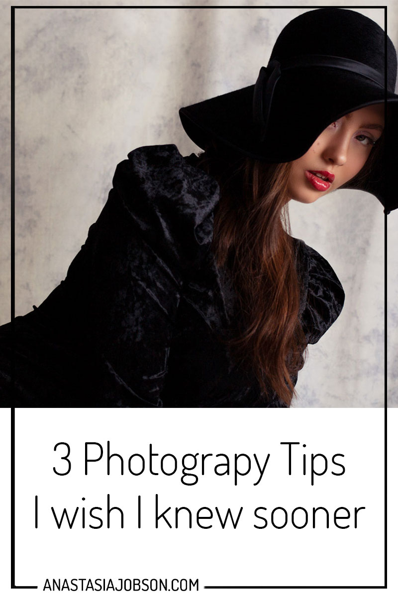 3 photography Tips I wish I knew sooner - Photography blog by Anastasia Jobson