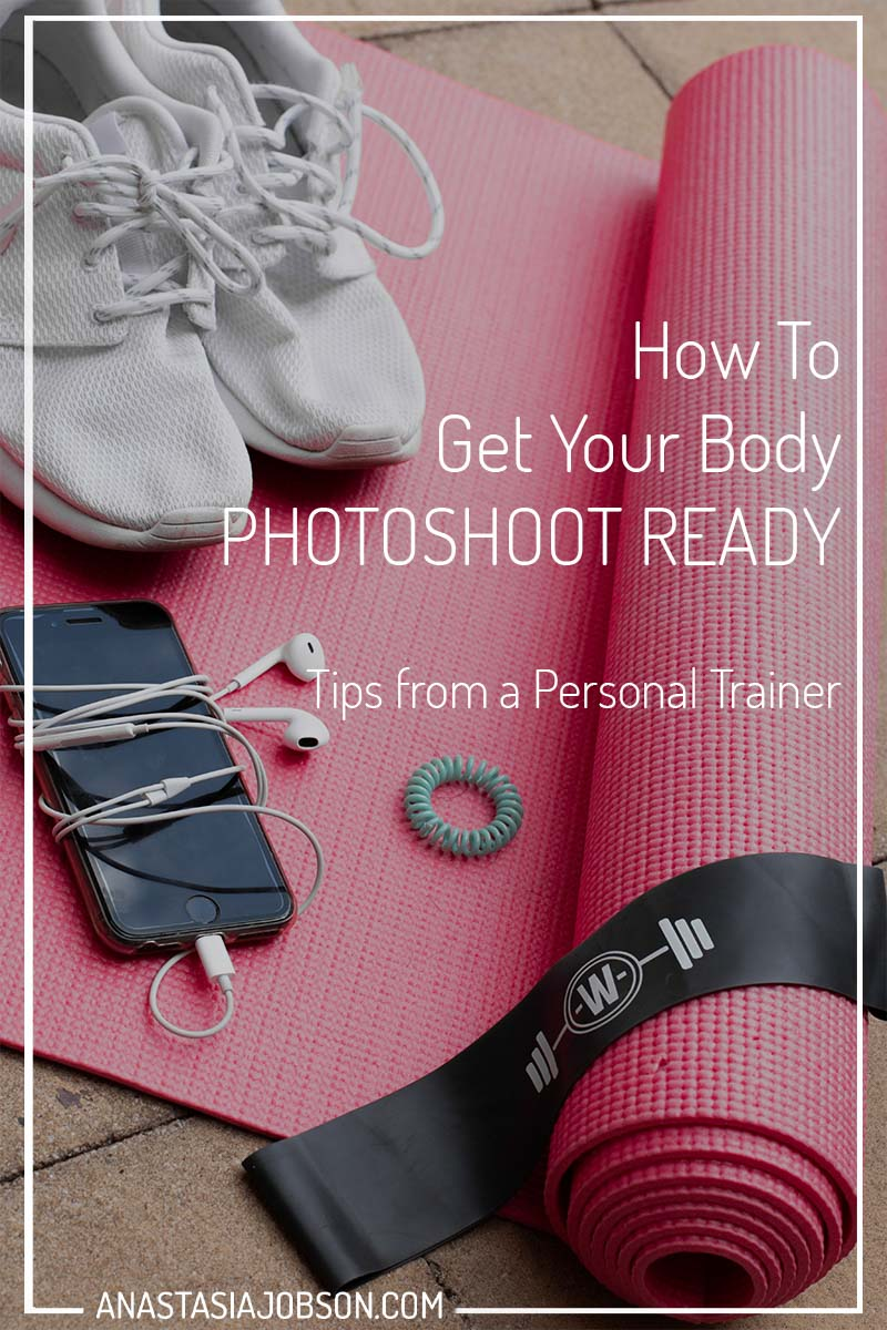 How to get your body ready for a photoshoot