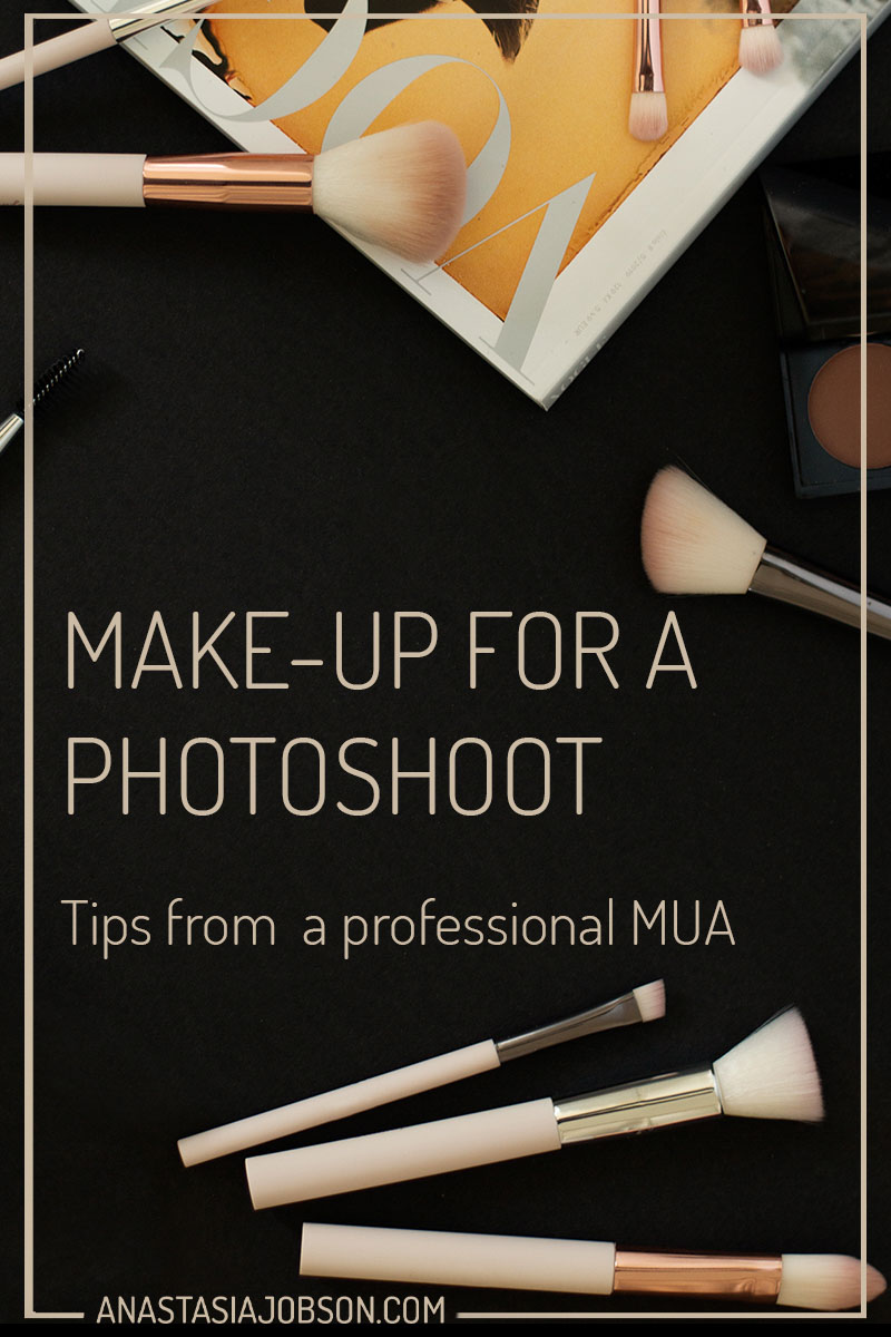 Make-up for a photoshoot: Tips from a pro make-up artist - Anastasia Jobson photography