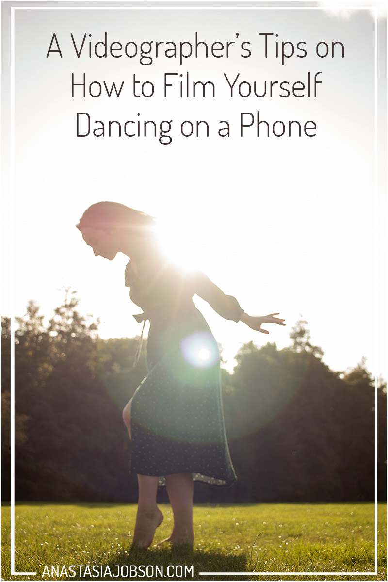 How to film yourself dancing on a phone, dance photography blog, dance videography, dance resources and tips