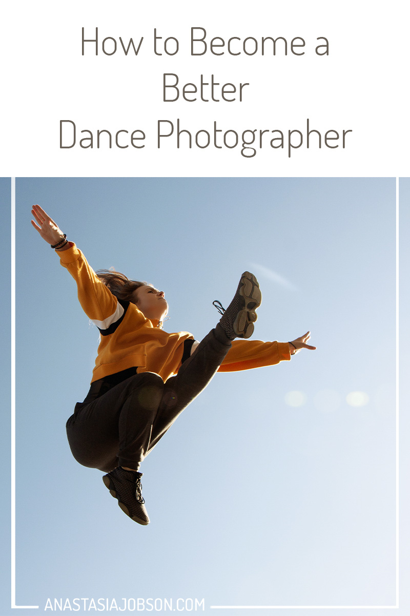 how to become a better dance photographer, dance photography by Anastasia Jobson