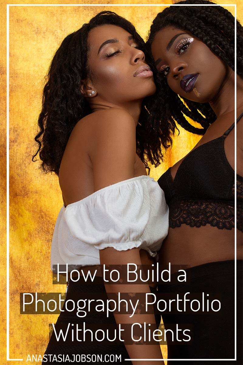 How to build a photo portfolio without clients. Photography business blog