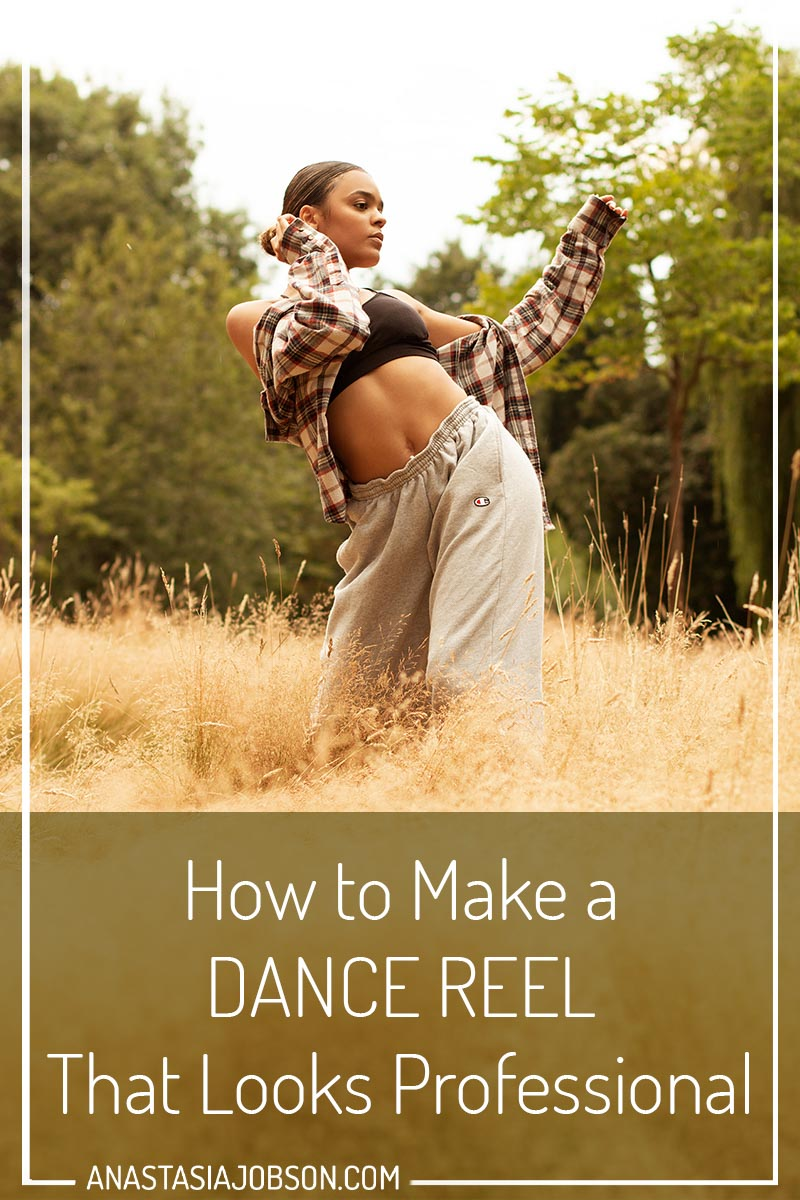 How to make a dance reel that looks professional. Photography and dance blog