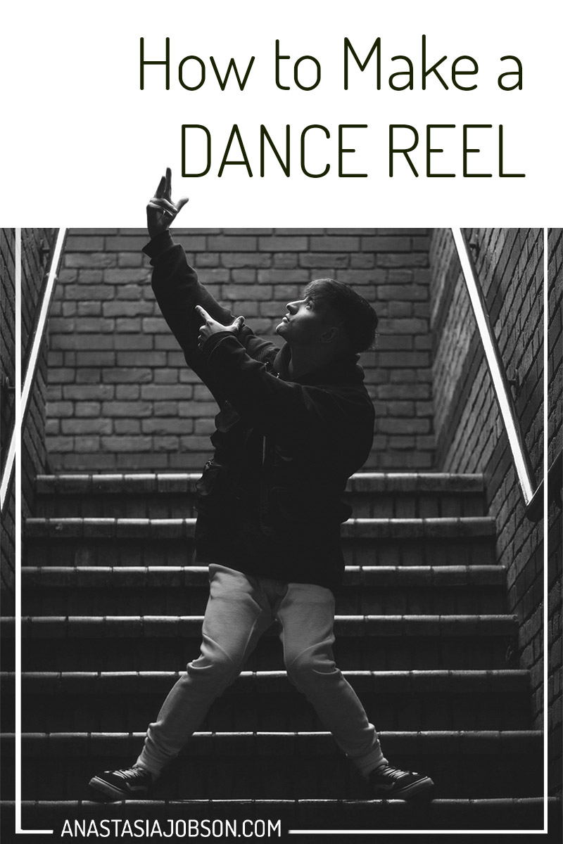 Male hip hop dancer dancing on the staircase. Text saying How to make a dance reel. Helpful resources for dancers, dance business, dance career tips