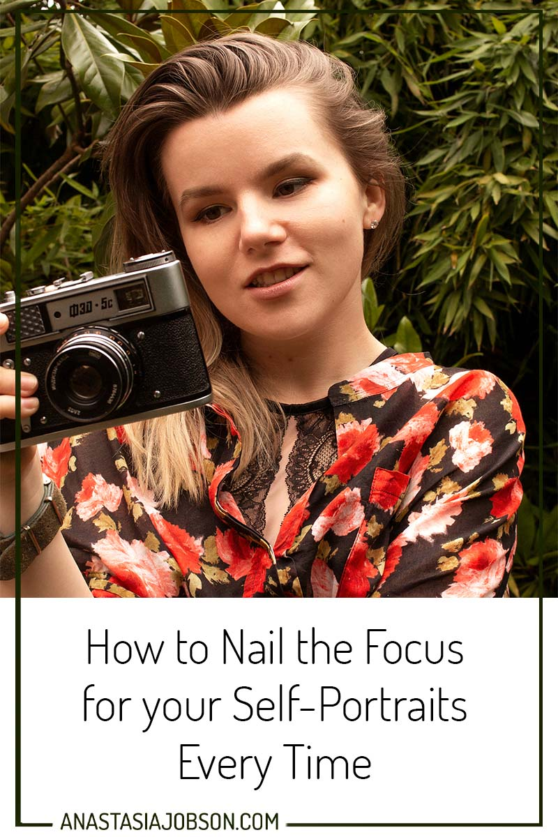 How to nail the focus for your self-portraits every time - Photography blog