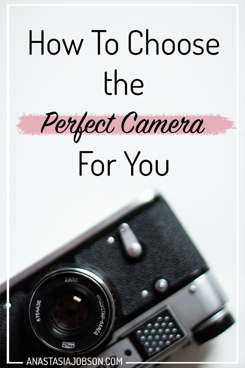 What camera should I buy. Questions you should ask yourself before investing in expensive gear. Anastasia Jobson photography blog