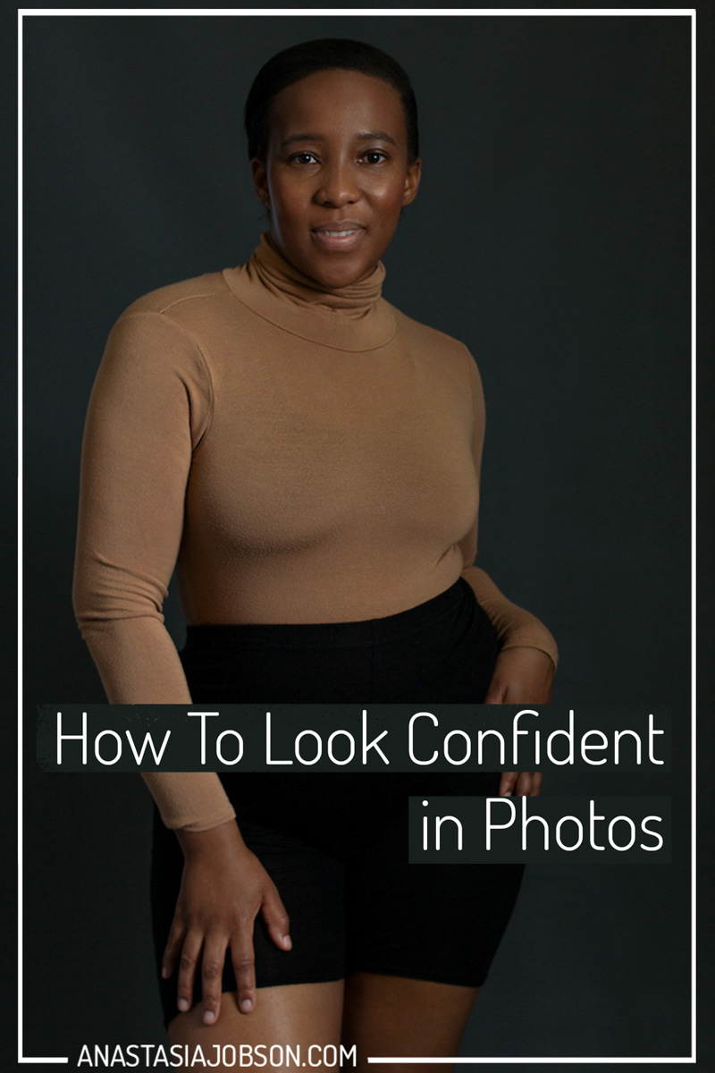 How to look confident in photos - Anastasia Jobson Photography