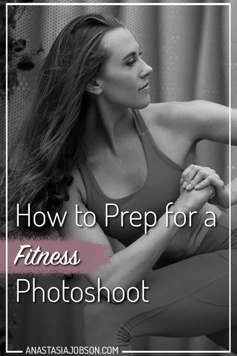 how to prepare for a fitness style photoshoot, tips from a professional photographer